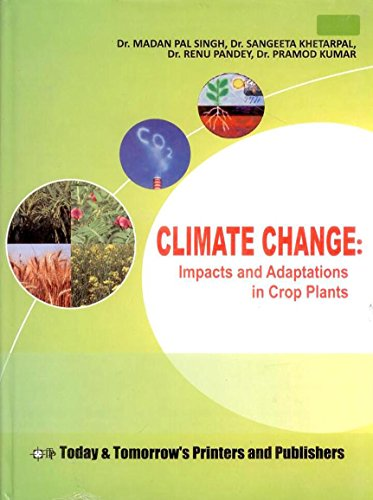 Climate Change: Impacts & Adaptations in Crop: Dr. Madan Pal