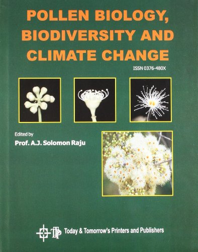 Pollen Biology, Biodiversity & Climate Change: Raju, A J