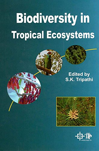 Biodiversity in Tropical Ecosystems: edited by S.K.