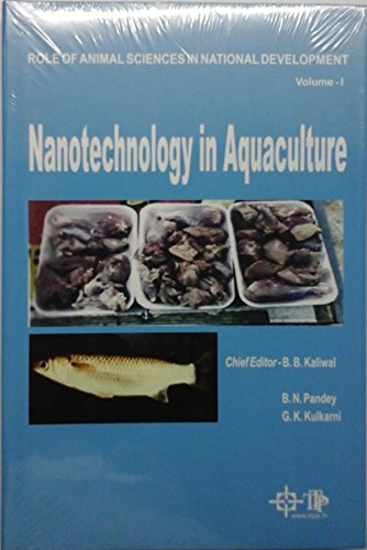 Nanotechnology in Aquaculture: Role of Animal Sciences: edited by B.