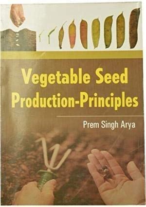 Principles and Practices of Seed Production of: Lal, Shnakar et