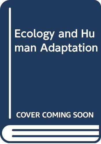 Ecology and Human Adaptation