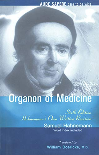 Organon of Medicine. Translated with Preface By William Boericke