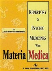 Repertory of Psychic Medicines with Materia Medica: Gallawardin