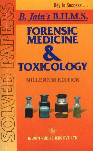 Forensic Medicine & Toxicology Solved Papers: B Jain Publishing