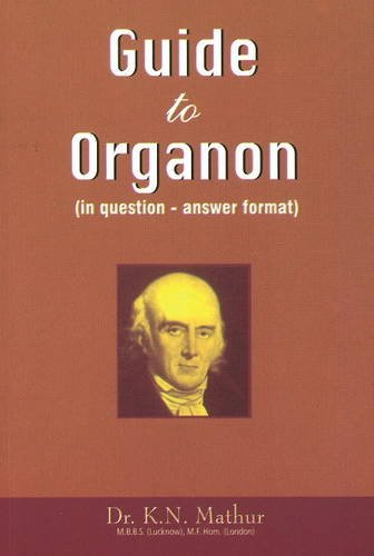 Guide to Organon (In question - answer: K.N. Mathur