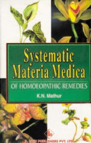 9788170212430: Systematic Materia Medica of Homoeopathic Remedies