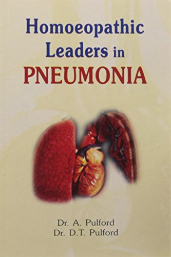 9788170212461: Homeopathic Leaders In Pneumonia: 1