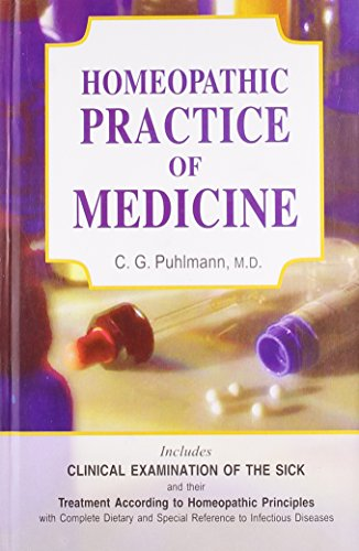 Homoeopathic Practice of Medicine: C.G. Puhlmann