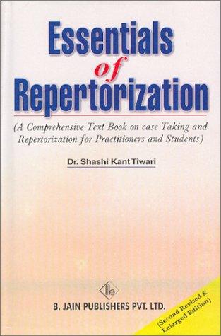 Essentials of Repertorization: Dr. Shashi Kant