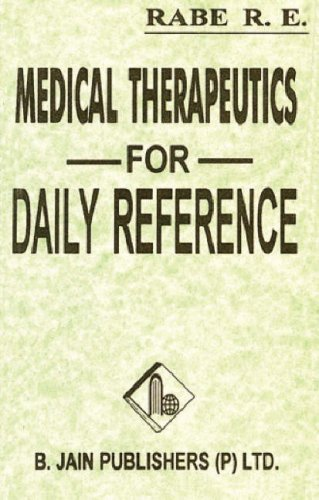 Daily Reference Homoeopathic Therapeutics: Including Dosage &: R.F. Rabe (Ed.)