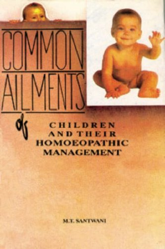 9788170213925: Common Ailments of Children & Their Homoeopathic Management