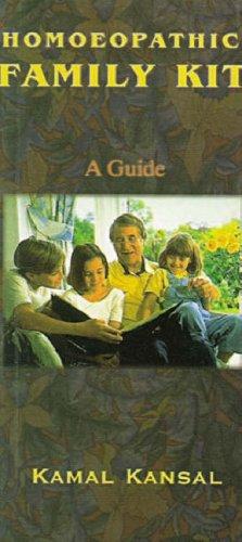 Homoeopathic Family Kit (Paperback): Kamal Kansal