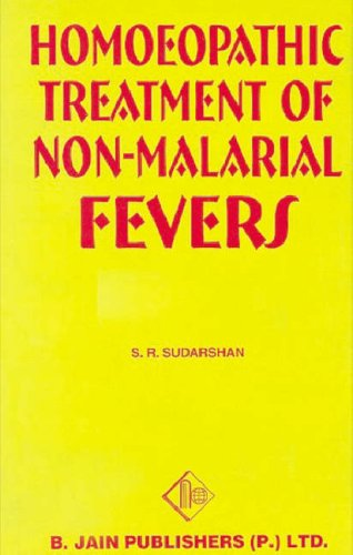 Homeopathic Treatment of Non-Malarial Fevers: S.R. Sudarshan