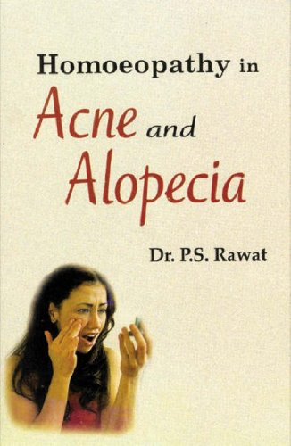 9788170214762: Homoeopathy in Acne and Alopecia