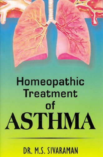 Homoeopathic Treatment of Asthma: M.S. Sivaraman