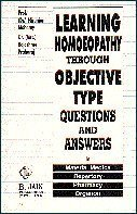 9788170217534: Learning Homoeopathy by Object Questions