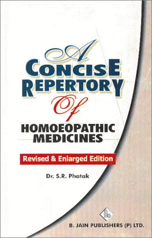 9788170217572: A Concise Repertory of Homoeopathic Medicines: Revised & Enlarged Edition