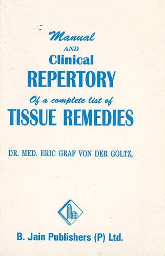 Manual and Clinical Repertory of A Complete: M.E.G.V.D. Goltz