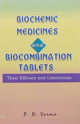 Biochemic Medicines Combination and Tablets (BMCT): Verma, P.N.; Jardine,