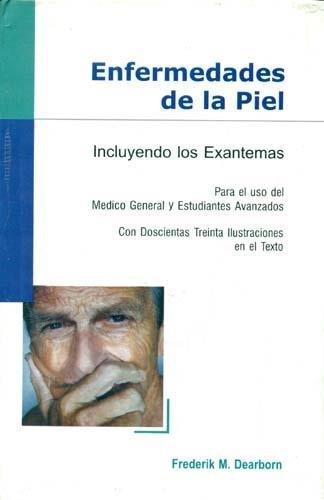 9788170219224: Enfermedades de la Piel: Para el Uso del Medico General y Estudiantes Avanzados (Spanish Edition)