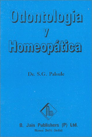 9788170219729: Odontologia y Homeopatica (Spanish Edition)