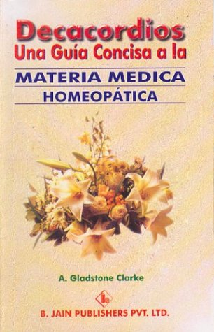9788170219743: Decacordios: Una Guia Concisa a la Materia Medica Homeopatica (Spanish Edition)