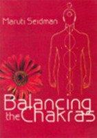 9788170219989: Balancing the Chakras