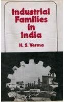 Industrial Families in India: H.S. Verma