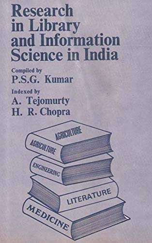 Research in Library and Information Science in India: P.S.G. Kumar