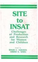 SITE to INSAT: Challenges of Production and: Binod C. Agrawal