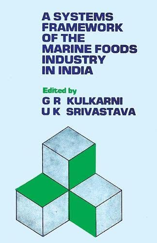 Systems Framework of the Marine Foods Industry: G.R. Kulkarni &