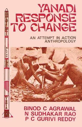 Yanadi Response to Change: Agrawal Binod C.