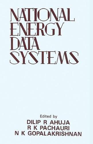 National Energy Data Systems: Dilip R. Ahuja, R.K. Pachauri & N.K. Gopalakrishnan (Eds)