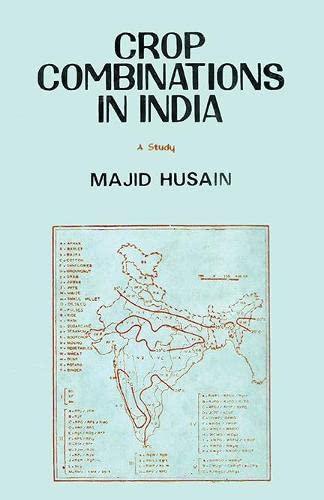 Crop Combinations in India: A Study: Majid Husain