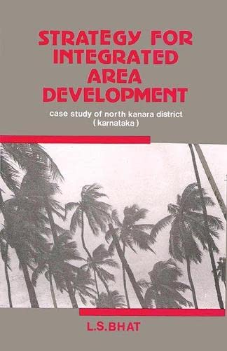 Strategy for integrated area development: Case study: L. S Bhat
