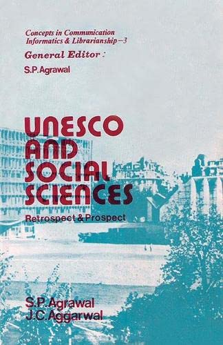 UNESCO and Social Sciences: Retrospect and Prospects: J.C. Aggarwal,S.P. Agarwal