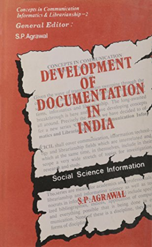 Development of Documentation in India: Social Science: S.P. Agarwal