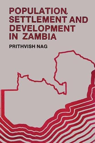9788170222682: Population, Settlement, and Development in Zambia