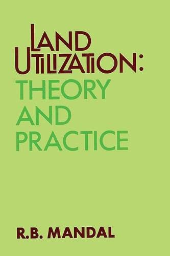 9788170223269: Land Utilization: Theory and Practice