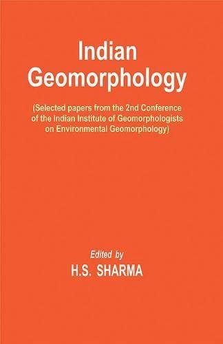 Indian Geomorphology: H.S. Sharma