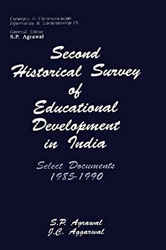 Second Historical Survey of Educational Development in: Agarwal J.C. Agarwal