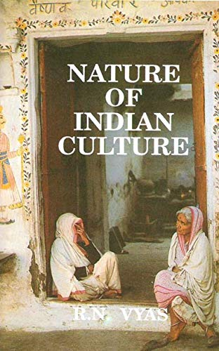 Nature of Indian Culture: R.N. Vyas
