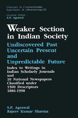 Weaker Section in Indian Society: Agrawal, S. P.,