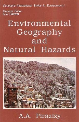 Environmental Geography and Natural Hazards: Pirazizy A.A.