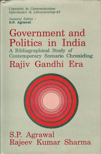 Government and Politics in India: A Bibliographical: Rajeev Kumar Sharma
