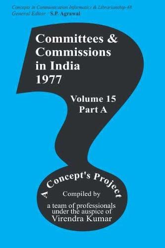 Committees and Commission in India 1977,(Volume 15, Part A): Virendra Kumar