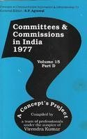 Committees and Commissions in India 1977, (Volume 15, Part D): Virendra Kumar