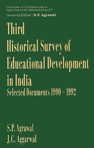 Third Historical Survey of Educational Development in: J.C. Aggarwal &
