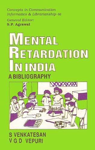 Mental Retardation in India: V.G.D. Vepuri S.